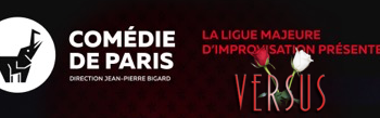 10 décembre 2018 – Versus #9 – Comédie de Paris